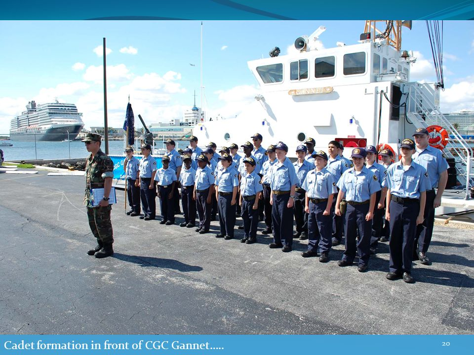 Cadet formation in front of CGC Gannet….. 20