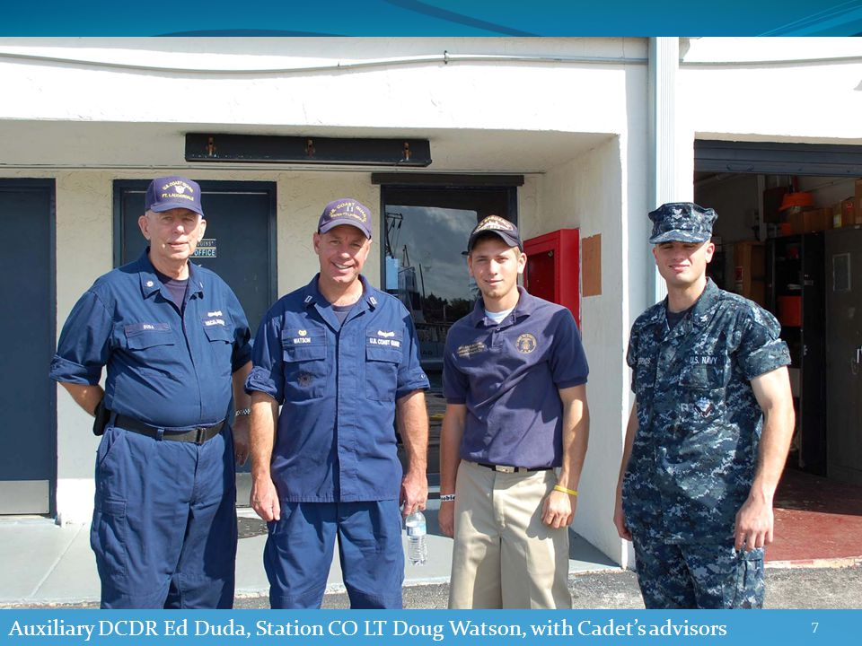 7 Auxiliary DCDR Ed Duda, Station CO LT Doug Watson, with Cadet's advisors