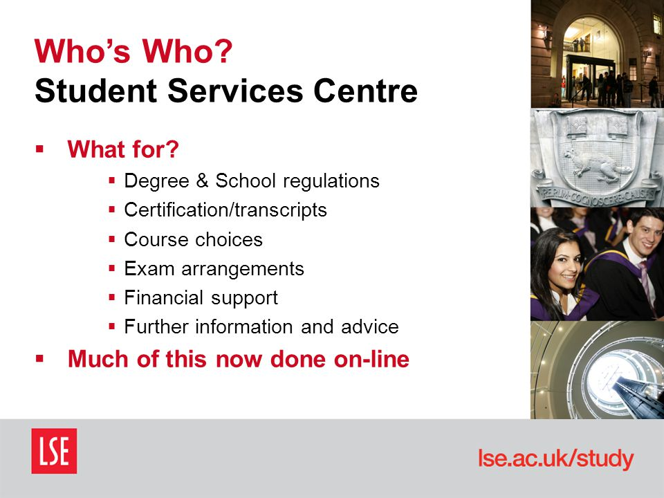 Who's Who. Student Services Centre  What for.