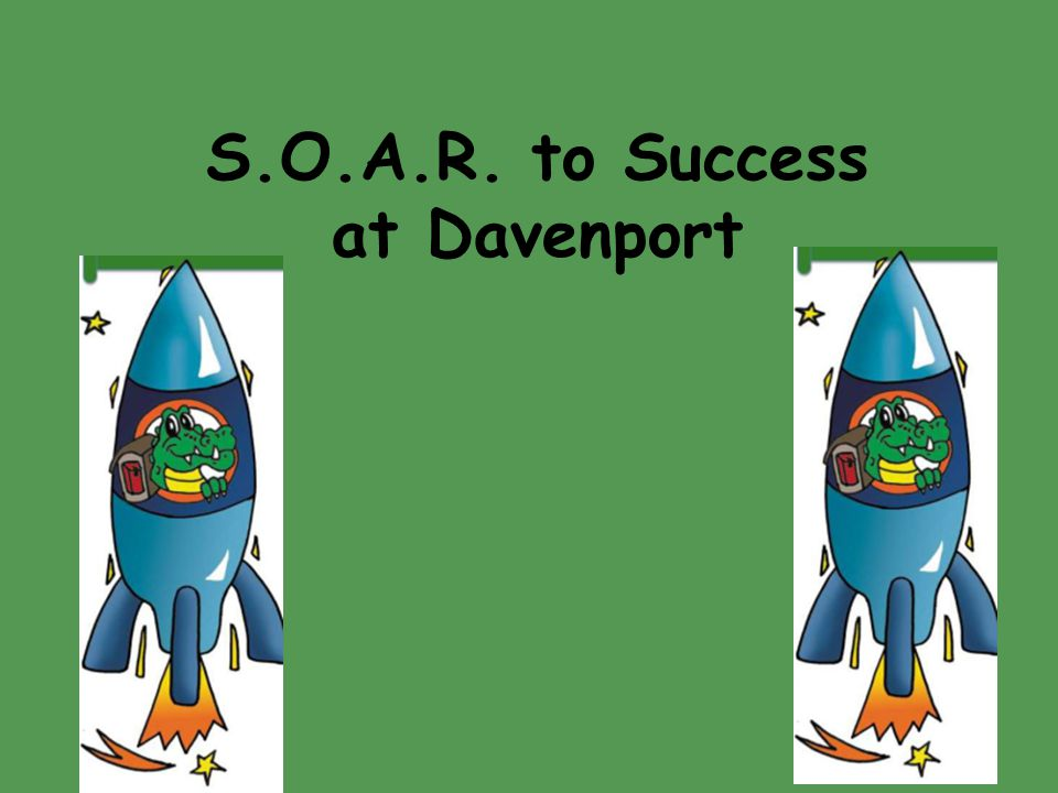 S.O.A.R. to Success at Davenport