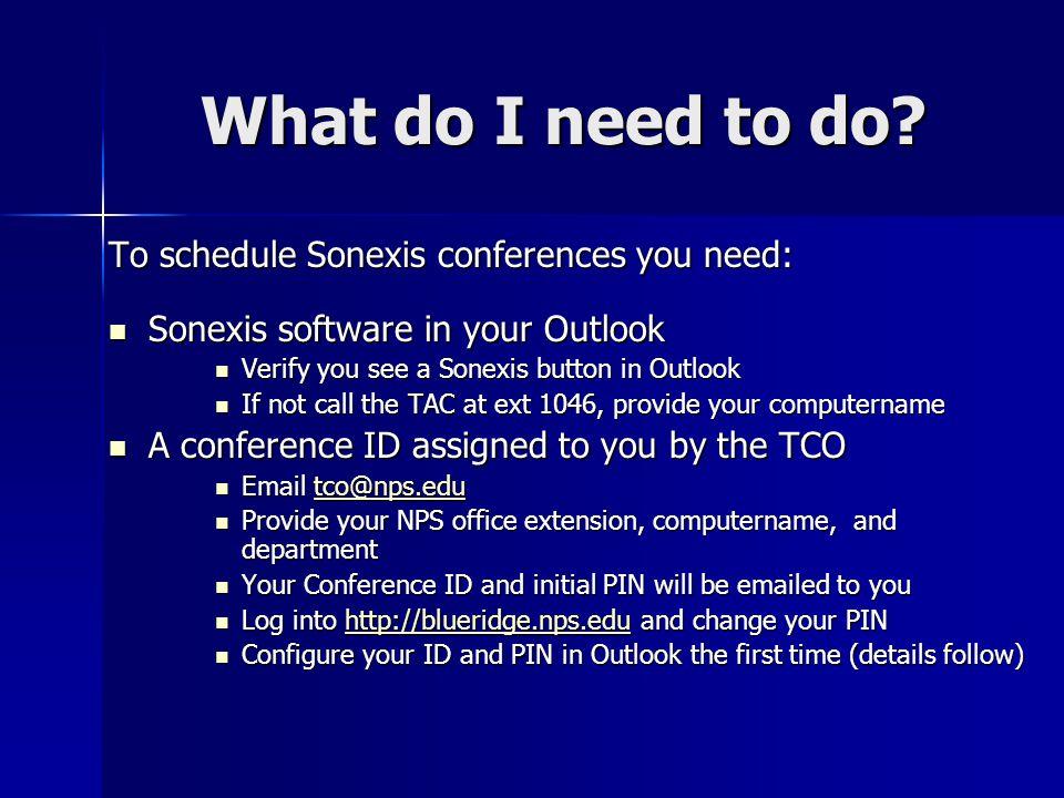 Sonexis Button in Outlook No button? Call the TAC ext 1046