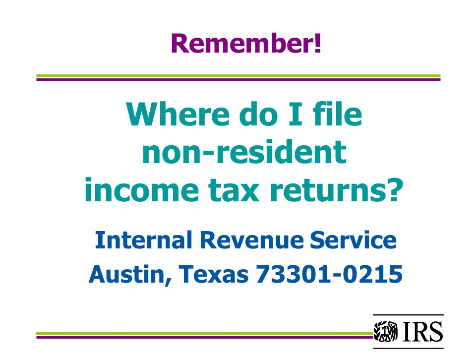Where do I file non-resident income tax returns.