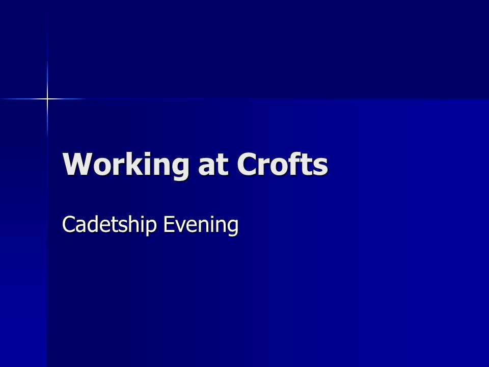 Working at Crofts Cadetship Evening