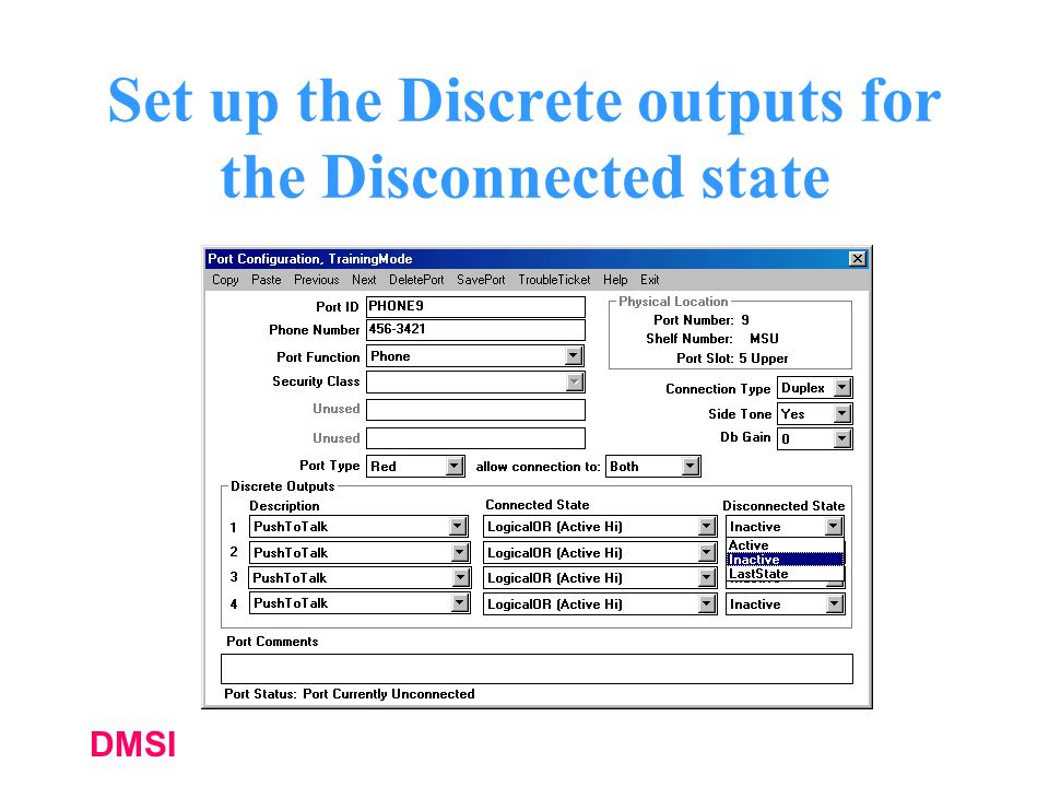 DMSI Set up the Discrete outputs for the Disconnected state