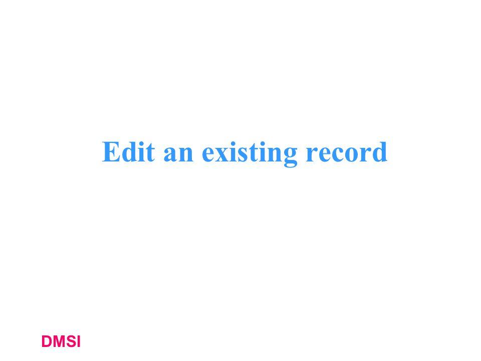 DMSI Edit an existing record