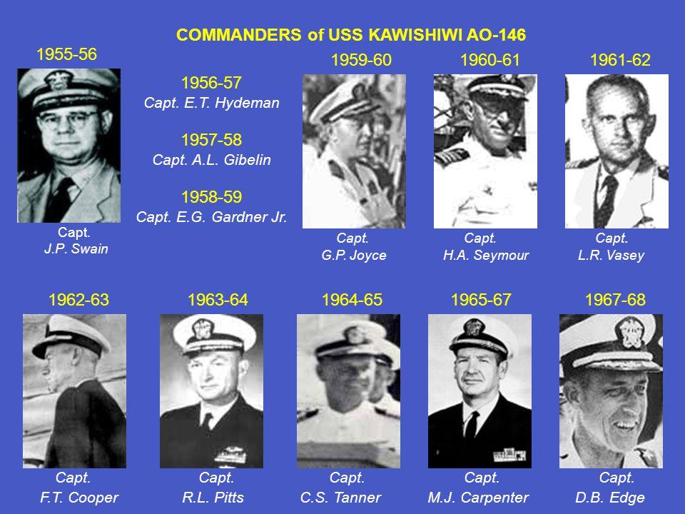 Capt. J.P. Swain 1955-56 1956-57 Capt. E.T. Hydeman 1957-58 Capt.