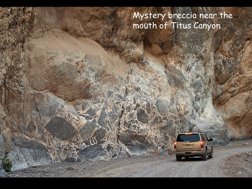 Mystery breccia near the mouth of Titus Canyon