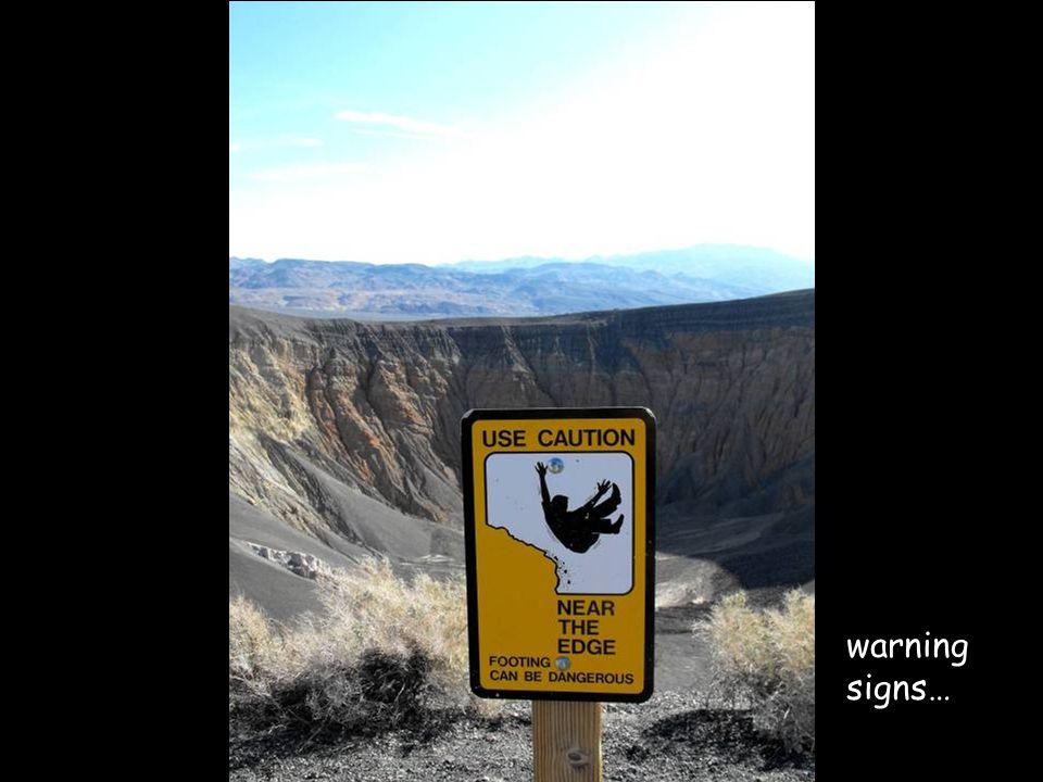 warning signs…