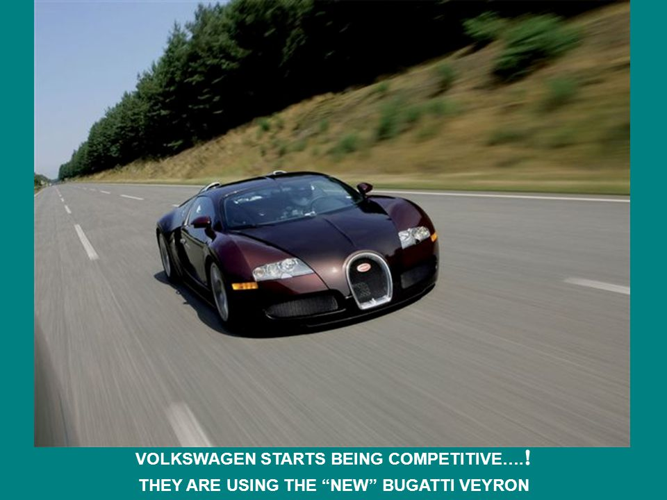 VOLKSWAGEN STARTS BEING COMPETITIVE…. ! THEY ARE USING THE NEW BUGATTI VEYRON