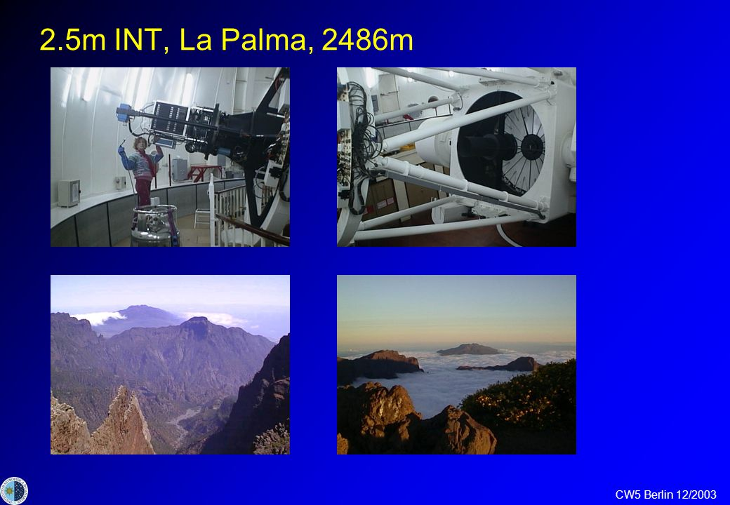 CW5 Berlin 12/2003 COROT planet field observations at INT La Palma H.J. Deeg 1, M. Deleuil 2, C. Moutou 2 1 IAC, Tenerife; 2 LAM Marseille - Observati