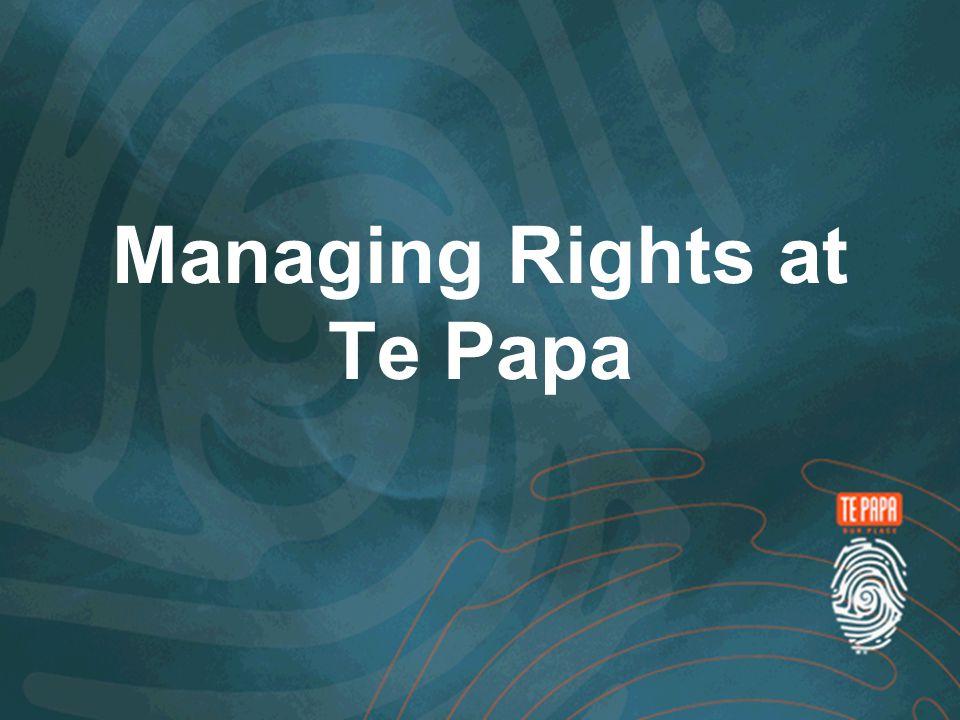 Managing Rights at Te Papa