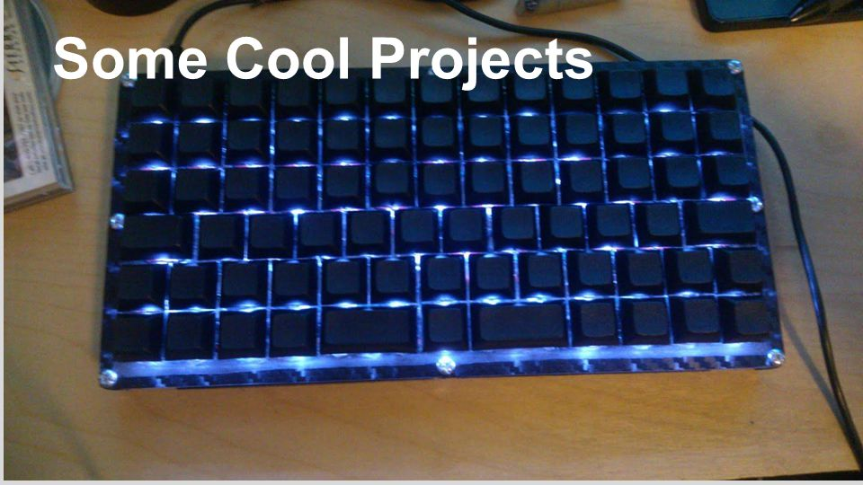 Some Cool Projects