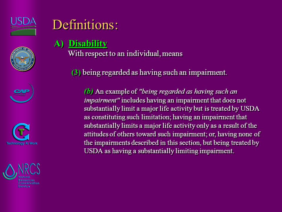 A) Disability With respect to an individual, means (3) being regarded as having such an impairment.