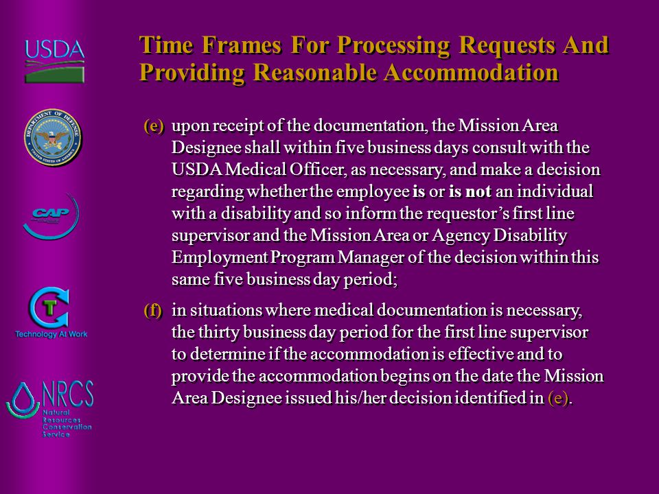 (e) upon receipt of the documentation, the Mission Area Designee shall within five business days consult with the USDA Medical Officer, as necessary,