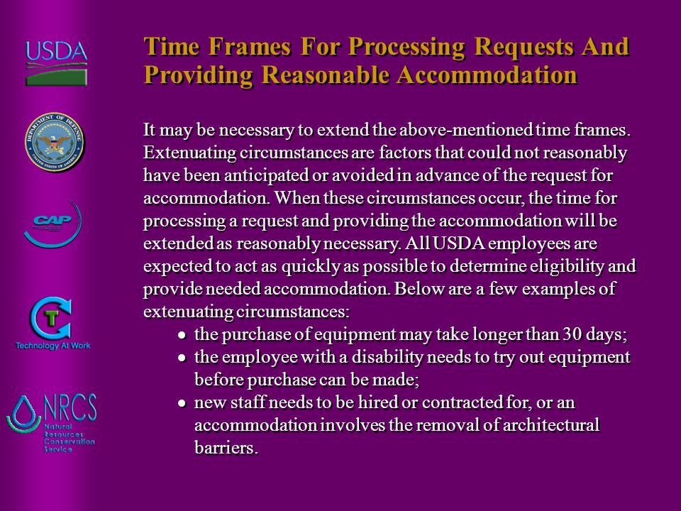 It may be necessary to extend the above-mentioned time frames. Extenuating circumstances are factors that could not reasonably have been anticipated o