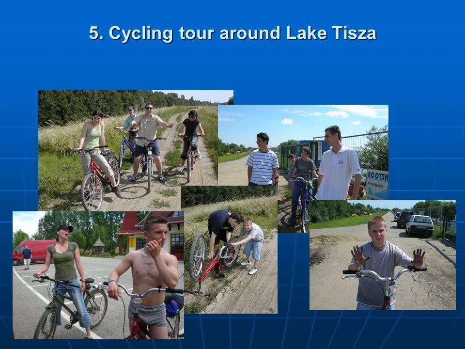 5. Cycling tour around Lake Tisza