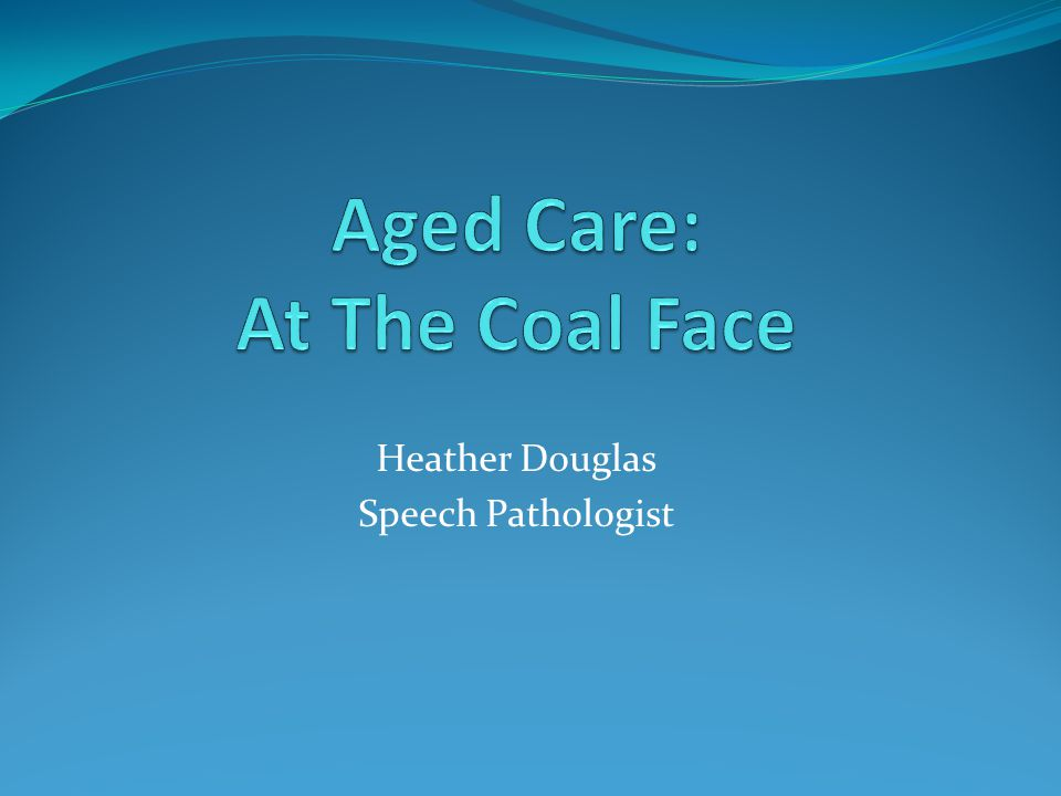 Heather Douglas Speech Pathologist
