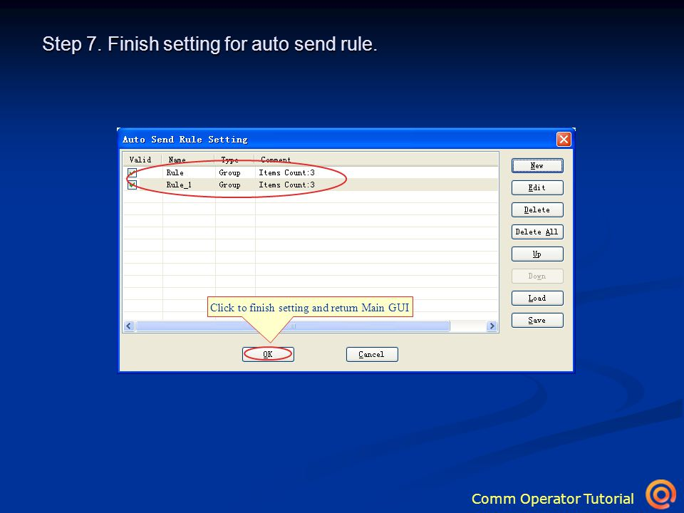 Comm Operator Tutorial Step 7. Finish setting for auto send rule.