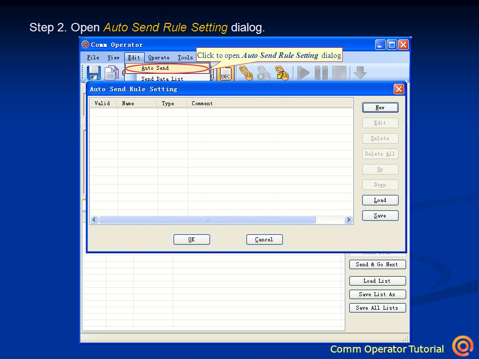 Comm Operator Tutorial Click to open Auto Send Rule Setting dialog Step 2.