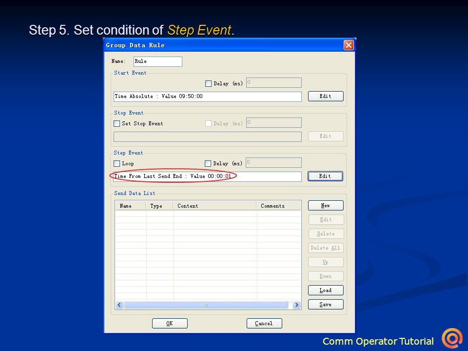 Comm Operator Tutorial Step 5. Set condition of Step Event.