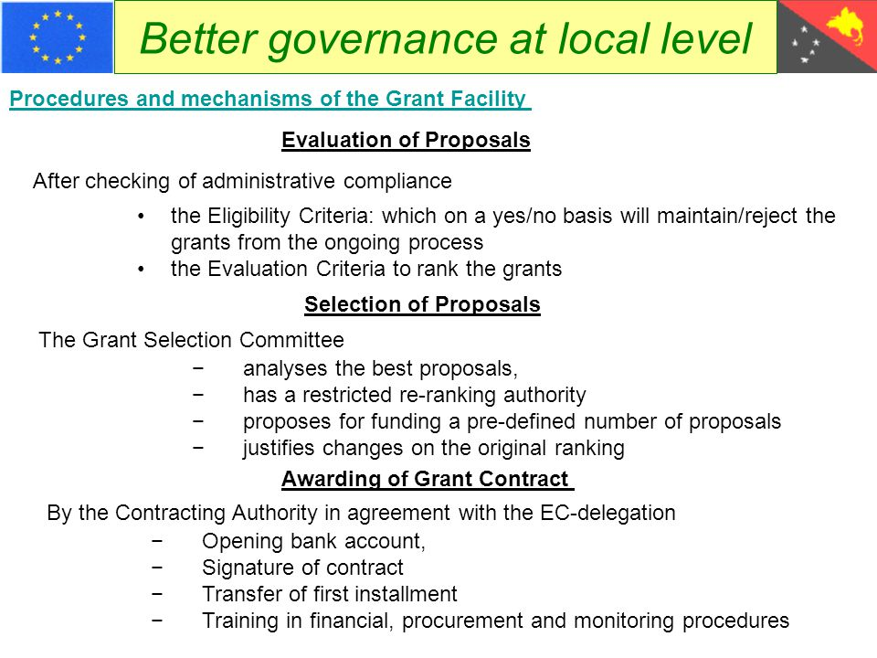 Better governance at local level Procedures and mechanisms of the Grant Facility Evaluation of Proposals After checking of administrative compliance t