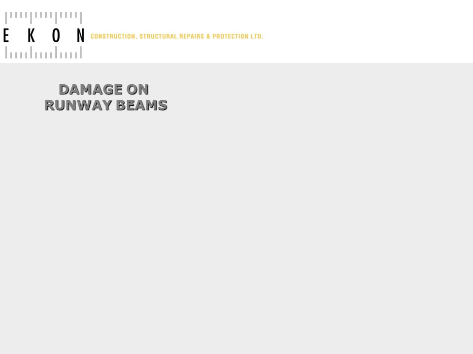 DAMAGE ON RUNWAY BEAMS