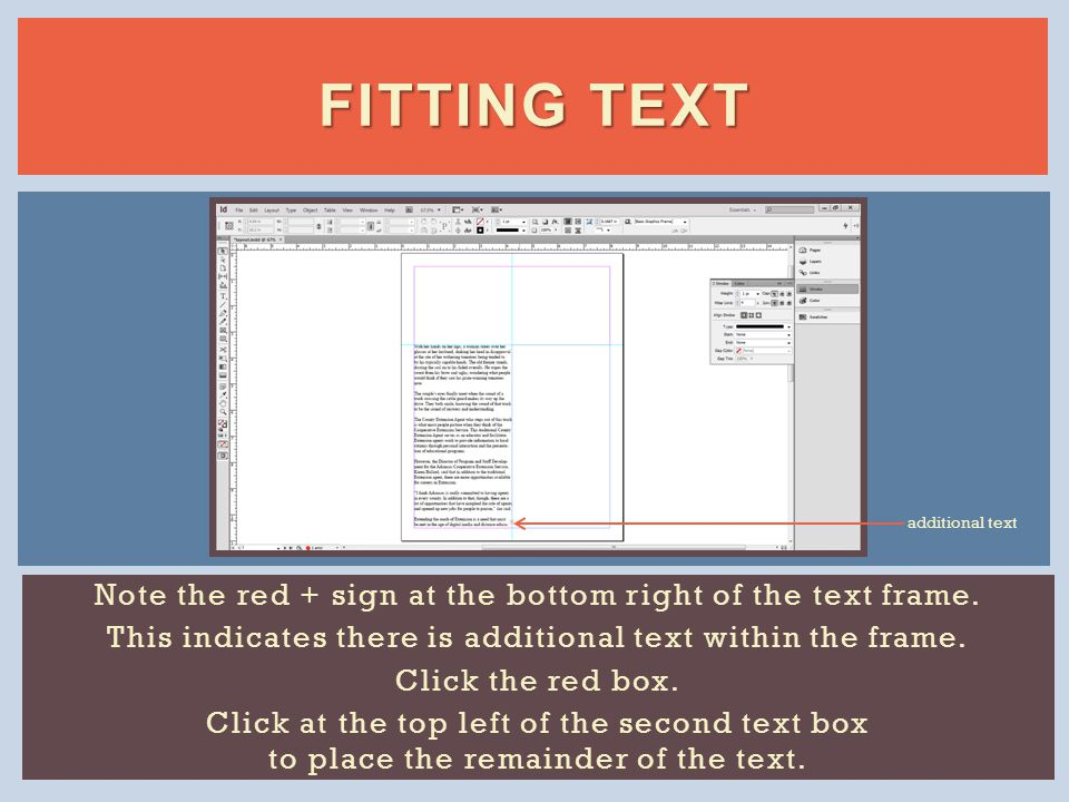 FITTING TEXT Note the red + sign at the bottom right of the text frame.