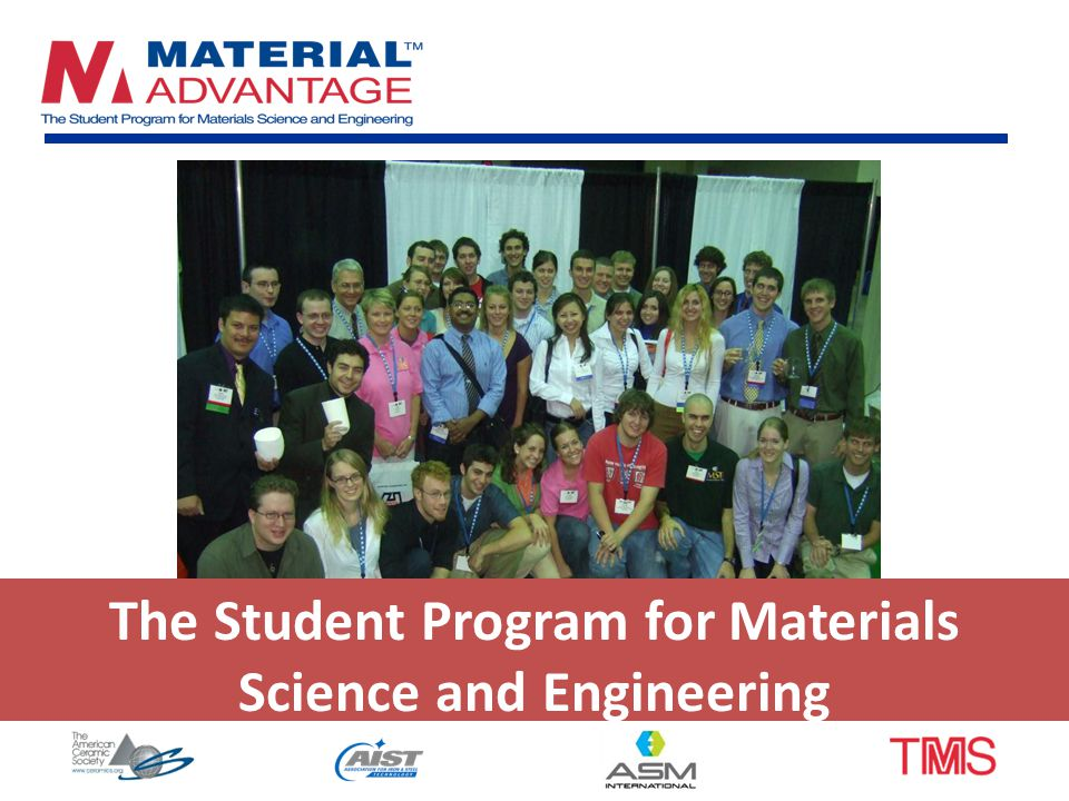 The Student Program for Materials Science and Engineering