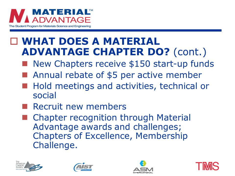  WHAT DOES A MATERIAL ADVANTAGE CHAPTER DO.