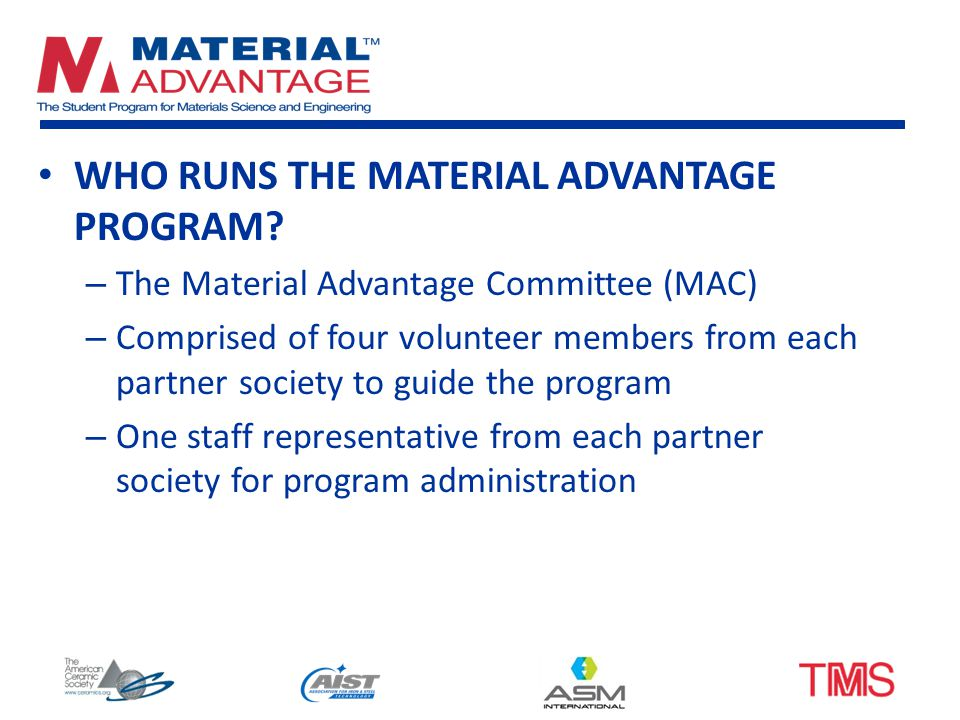 WHO RUNS THE MATERIAL ADVANTAGE PROGRAM.