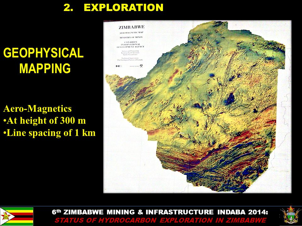 11 2. EXPLORATION 6 th ZIMBABWE MINING & INFRASTRUCTURE INDABA 2014: STATUS OF HYDROCARBON EXPLORATION IN ZIMBABWE GEOPHYSICAL MAPPING Aero-Magnetics