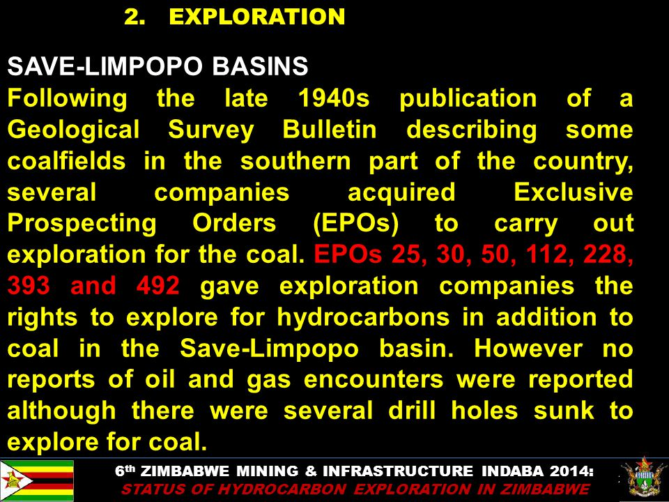 22 2. EXPLORATION SAVE-LIMPOPO BASINS Following the late 1940s publication of a Geological Survey Bulletin describing some coalfields in the southern