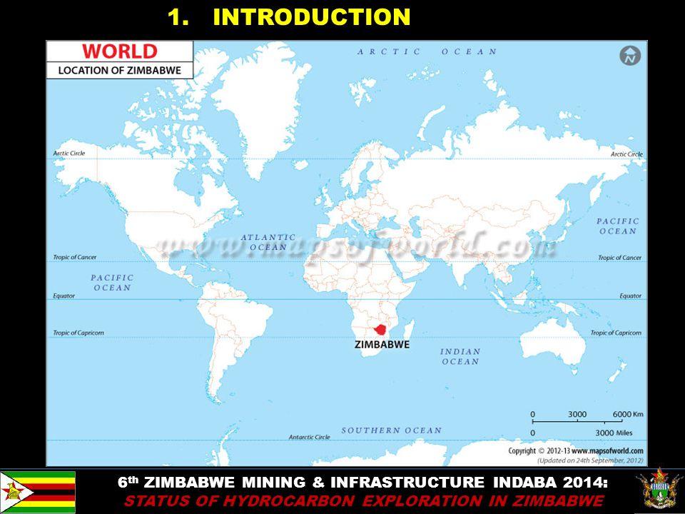 3 1. INTRODUCTION 6 th ZIMBABWE MINING & INFRASTRUCTURE INDABA 2014: STATUS OF HYDROCARBON EXPLORATION IN ZIMBABWE