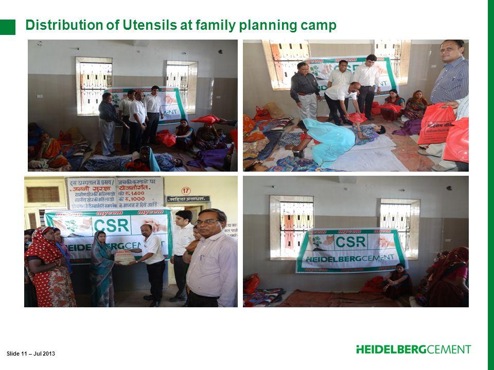 Distribution of Utensils at family planning camp Slide 11 – Jul 2013