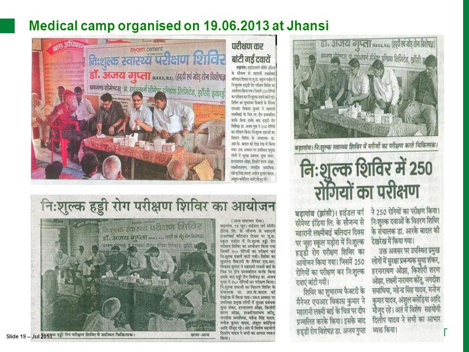 Medical camp organised on 19.06.2013 at Jhansi Slide 19 – Jul 2013