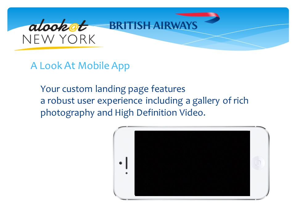 Your custom landing page features a robust user experience including a gallery of rich photography and High Definition Video.