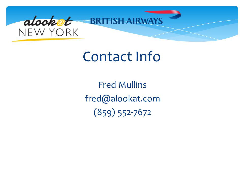 Contact Info Fred Mullins fred@alookat.com (859) 552-7672