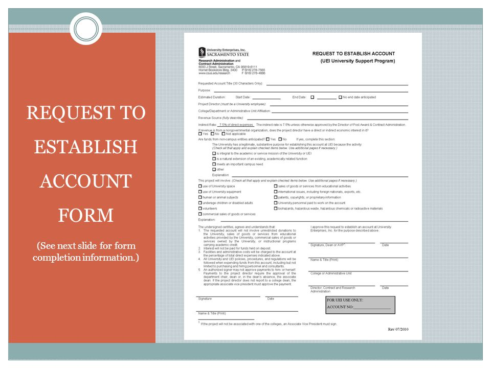 REQUEST TO ESTABLISH ACCOUNT FORM (See next slide for form completion information.)