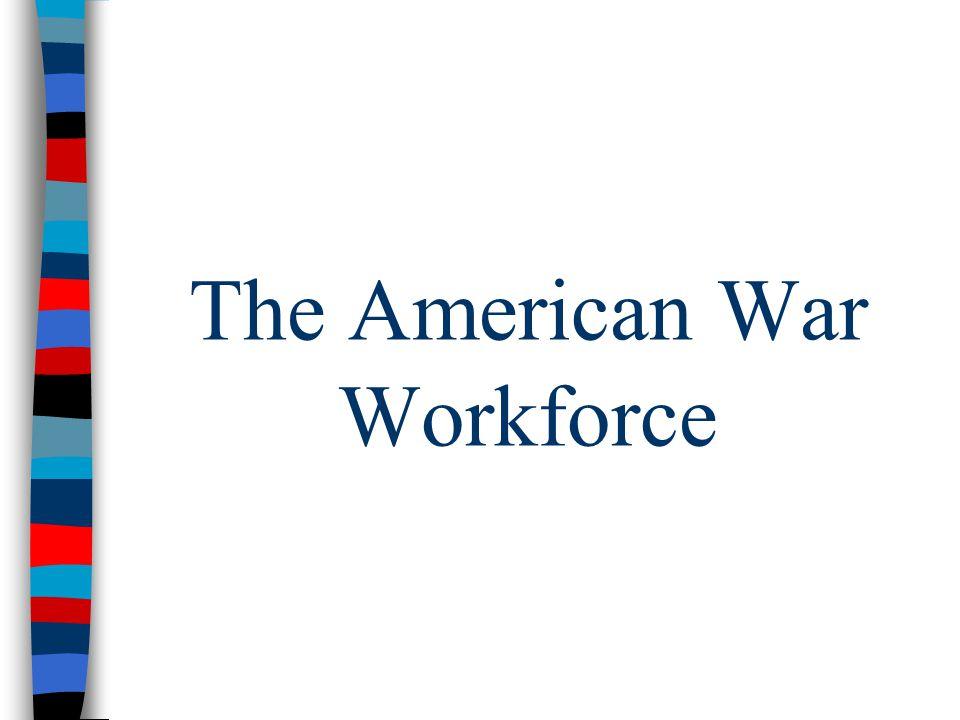 The American War Workforce