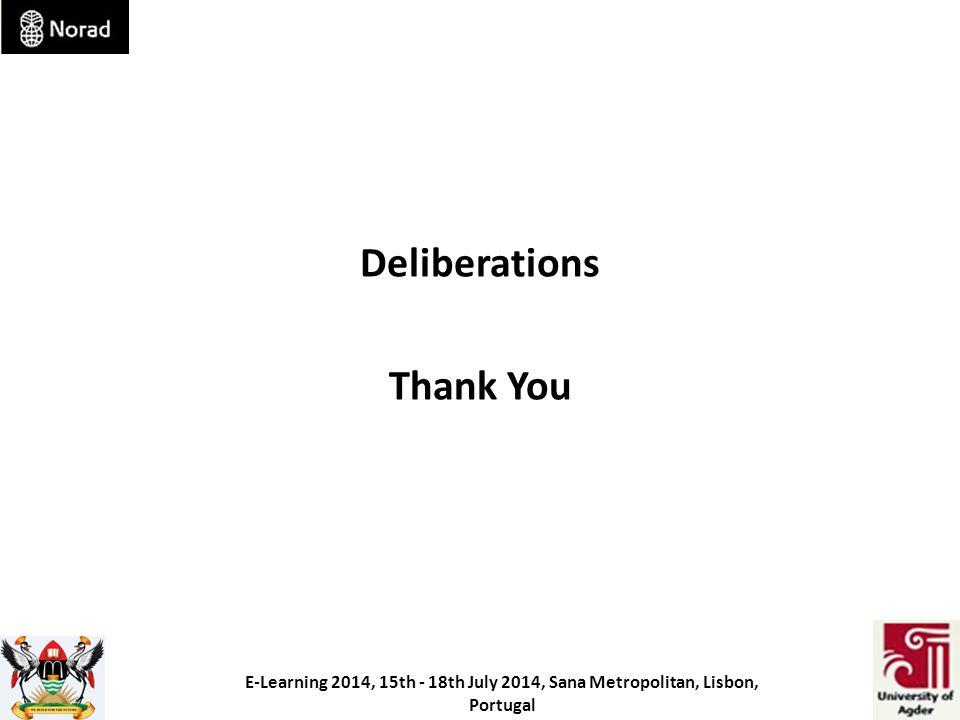Deliberations Thank You E-Learning 2014, 15th - 18th July 2014, Sana Metropolitan, Lisbon, Portugal