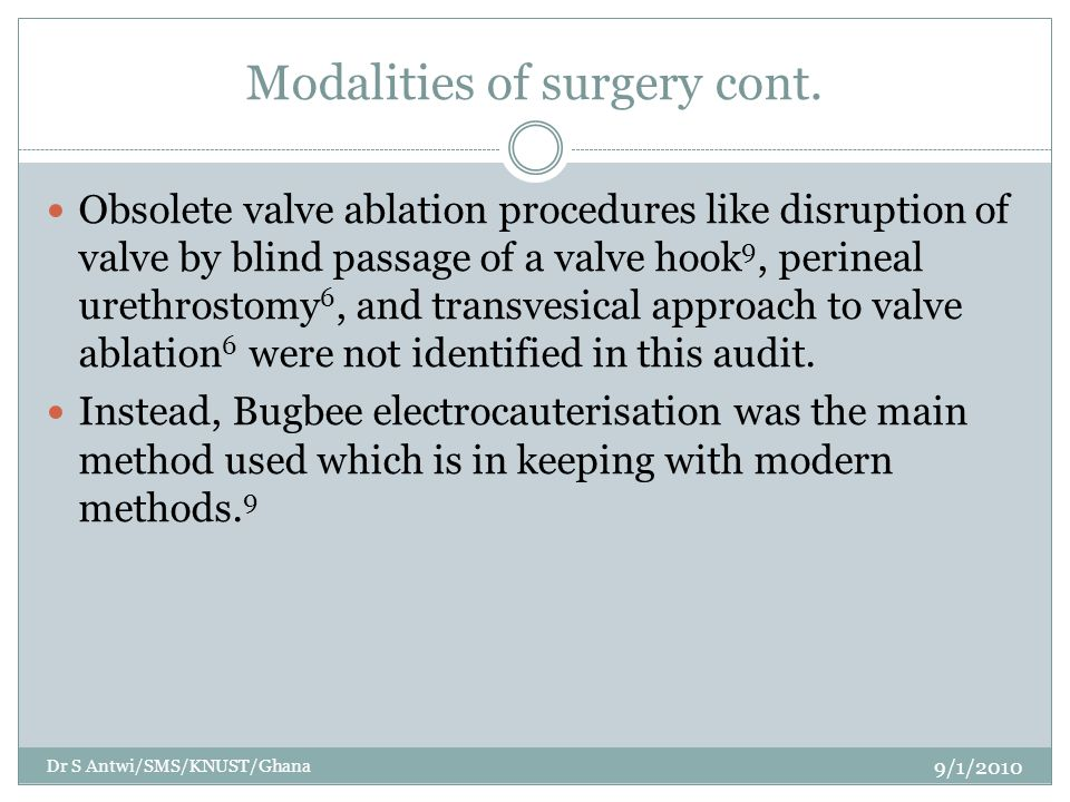 Modalities of surgery cont.