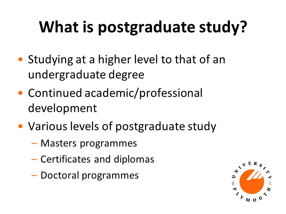 What is postgraduate study.