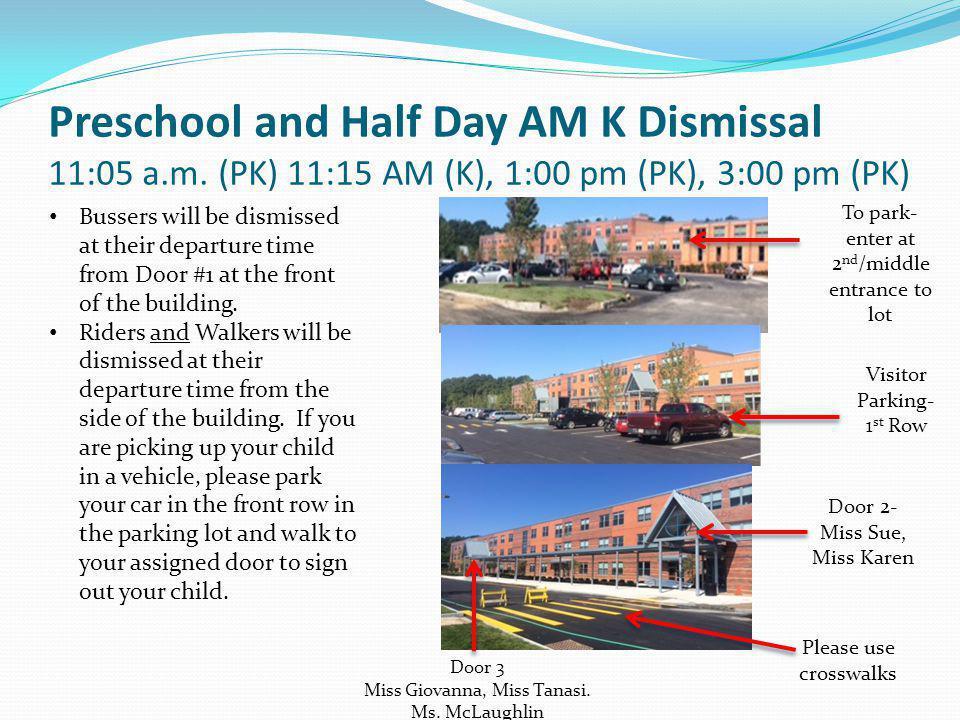 Preschool and Half Day AM K Dismissal 11:05 a.m.