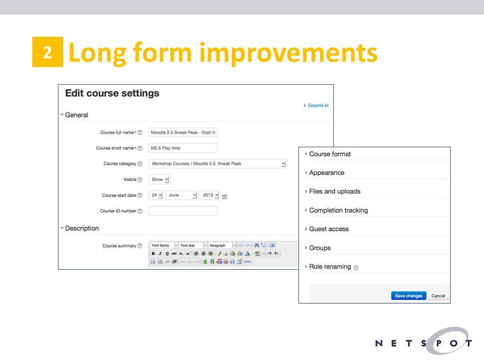 Long form improvements 2