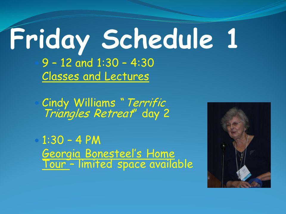 "Thursday Schedule 2 10 AM – 5:30 PM Quilt Show and Vendors 7 PM Welcome Door Prizes Teacher Intro ""Vendor Bucks"""
