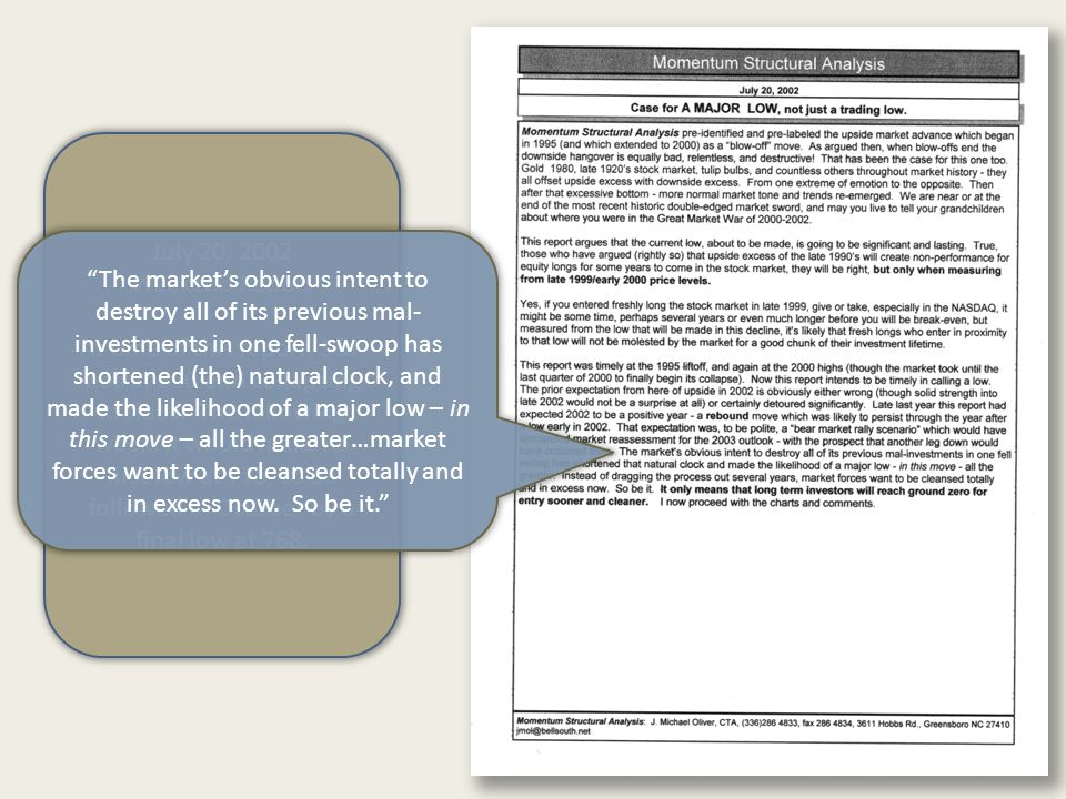 July 20, 2002 Weekend Report At time of this report, S&P was at 850 and collapsing in slabs.