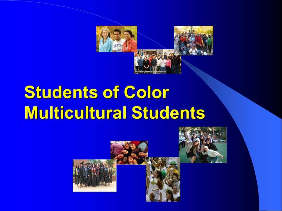 Students of Color Multicultural Students