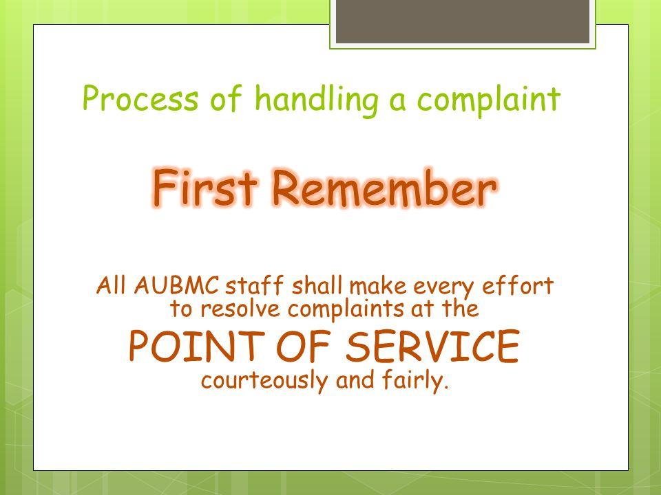 Process of handling a complaint