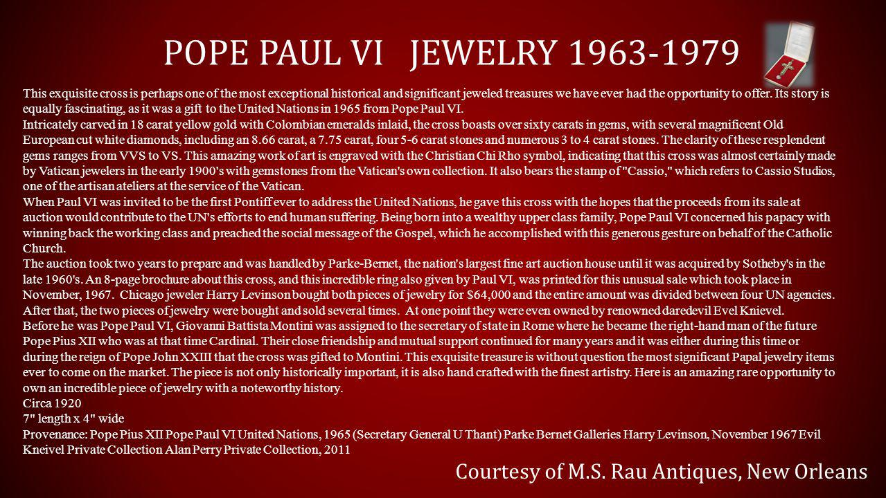 POPE PAUL VI JEWELRY 1963-1979 Courtesy of M.S.