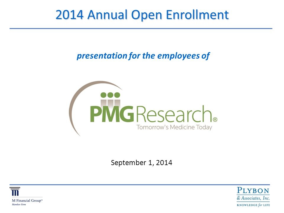 2014 Annual Open Enrollment First, a brief discussion of The Affordable Care Act (ACA) (aka Obamacare )